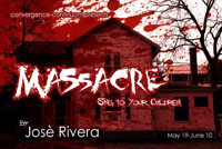MASSACRE (Sing to Your Children) by Jose Rivera in Broadway