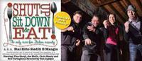 Shut Up, Sit Down & Eat in Long Island