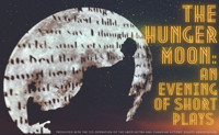 The Hunger Moon: An evening of short plays in Vancouver
