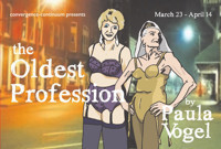 THE OLDEST PROFESSION by Paula Vogel in Cleveland