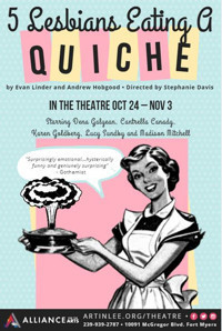 5 Lesbians Eating a Quiche by Evan Linder and Andrew Hobgood and directed by Stephanie Davis in Ft. Myers/Naples