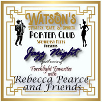 Watson's Speakeasy Night Featuring Torchlight Favorites with Rebecca Pearce and Friends in Boise Logo