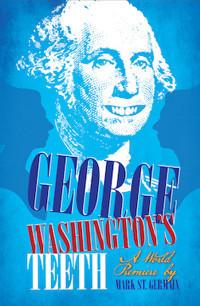 George Washington's Teeth in Ft. Myers/Naples