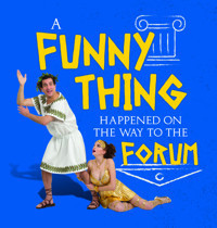 A Funny Thing Happened on the Way to the Forum in Philadelphia