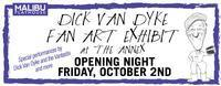 DICK VAN DYKE FAN ART EXHIBIT in Los Angeles