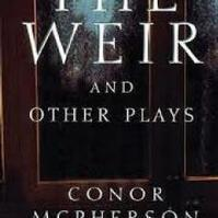 The Weir - performed by All Ireland Drama Champions 2011 - Kilmeen Drama Group in Ireland