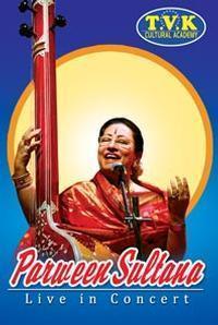 Parween Sultana Live in Concert in India