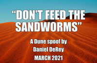 Don't Feed the Sandworms in Detroit