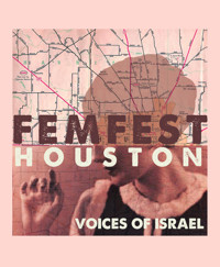 FEMFEST: Isreal? in Houston