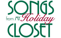 Songs from My Holiday Closet in Chicago