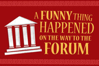A Funny Thing Happened on the Way to the Forum in Baltimore