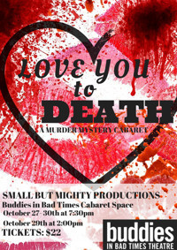 Love You to Death - A Murder Mystery Cabaret  in Toronto