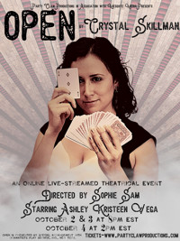 OPEN by Crystal Skillman  in Off-Off-Broadway