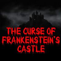 The Curse of Frankenstein's Castle in Broadway