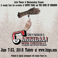Cannibal! The Musical in Central Pennsylvania