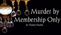Murder by Membership Only in Sacramento