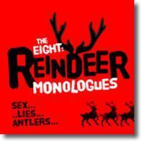 The Eight: Reindeer Monologues in Austin