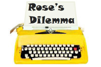 Rose's Dilemma in Broadway