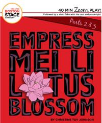 Empress Mei Li Lotus Blossom... Continued in Boston