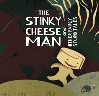Stinky Cheese Man  in Charlotte