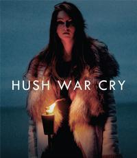 Hush War Cry in Ireland