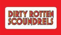 Dirty Rotten Scoundrels in Long Island