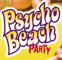 Psycvho Beach Party in Broadway