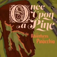 Once Upon a Pine: The Adventures of Pinocchio in Omaha