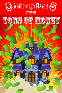 Tons of Money by Alan Ayckbourn (Scarborough Players Production) in Broadway