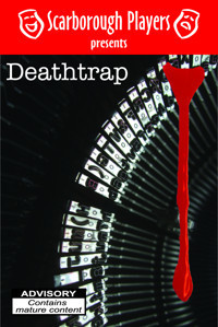 Deathtrap by Ira Levin (Scarborough Players Production) in Broadway
