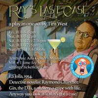 Scripps Ranch Theatre's Out on a Limb - New Plays from America's Finest City presents Ray's Last Case, by Tim West in San Diego