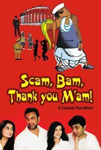 Scam, Bam, Thank You M'am! in India