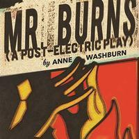 Mr. Burns, a Post-Electric Play in Madison