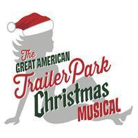 The Great American Trailer Park Christmas Musical in San Antonio