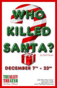 Who Killed Santa? in Broadway