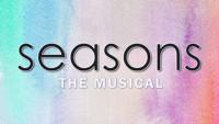 SEASONS The Musical in Orlando