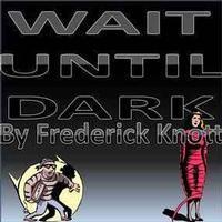 Wait Until Dark in Long Island