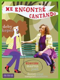 """Deby Kepel en """"Me encontré cantando"""" in Argentina"""