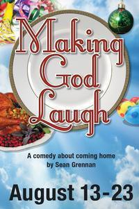 Making God Laugh in Central New York