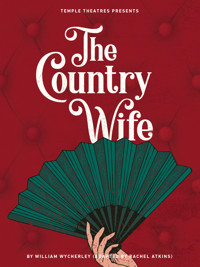 The Country Wife in Philadelphia