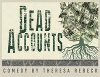 Dead Accounts in Broadway