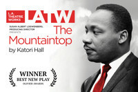 L.A. Theatre Works The Mountaintop in Broadway