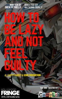How to be Lazy and Not Feel Guilty in Broadway