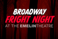 BROADWAY FRIGHT NIGHT in Rockland / Westchester