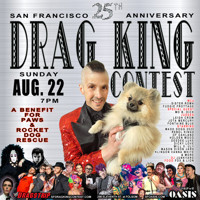 SF Drag King Contest -- 25th Anniversary Show in San Francisco