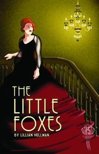The Little Foxes in Ft. Myers/Naples