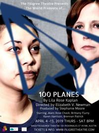 100 Planes (World Premiere) in Austin