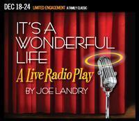 It's a Wonderful Life: A Radio Play in Sacramento
