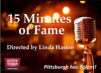 15 Minutes of Fame in Pittsburgh
