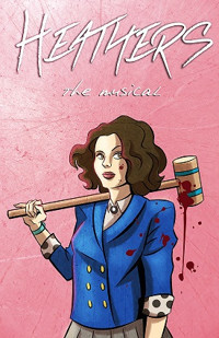 Heathers - the musical in Portland